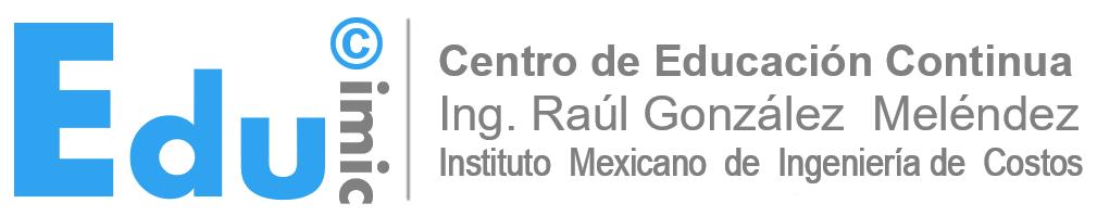 EduIMIC | Cursos y Diplomados impartidos por el Instituto Mexicano de Ingeniería de Costos